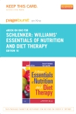 Williams' Essentials of Nutrition & Diet Therapy - Elsevier eBook on Intel Education Study (Retail Access Card), 10th Edition