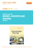 Gerontologic Nursing - Elsevier eBook on Intel Education Study (Retail Access Card), 4th Edition