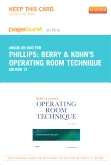 Berry & Kohn's Operating Room Technique - Elsevier eBook on Intel Education Study (Retail Access Card), 12th Edition