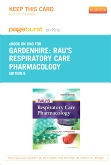 Rau's Respiratory Care Pharmacology - Elsevier eBook on Intel Education Study (Retail Access Card), 8th Edition