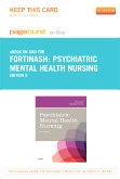 Psychiatric Mental Health Nursing - Elsevier eBook on Intel Education Study (Retail Access Card), 5th Edition