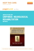 Neurological Rehabilitation - Elsevier eBook on Intel Education Study (Retail Access Card), 6th Edition