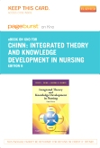 Integrated Theory and Knowledge Development in Nursing - Elsevier eBook on Intel Education Study (Retail Access Card), 8th Edition