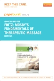 Mosby's Fundamentals of Therapeutic Massage - Elsevier eBook on Intel Education Study (Retail Access Card), 5th Edition