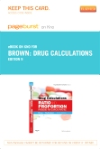 Drug Calculations - Elsevier eBook on Intel Education Study (Retail Access Card), 9th Edition
