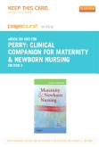 cover image - Clinical Companion for Maternity & Newborn Nursing - Elsevier eBook on Intel Education Study (Retail Access Card),2nd Edition