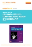 Mosby's Comprehensive Review of Radiography - Elsevier eBook on Intel Education Study (Retail Access Card), 6th Edition
