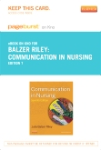 Communication in Nursing - Elsevier eBook on Intel Education Study (Retail Access Card), 7th Edition