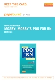 Mosby's PDQ for RN - Elsevier eBook on Intel Education Study (Retail Access Card), 3rd Edition