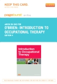 Introduction to Occupational Therapy - Elsevier eBook on Intel Education Study (Retail Access Card), 4th Edition