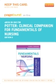 Clinical Companion for Fundamentals of Nursing - Elsevier eBook on Intel Education Study (Retail Access Card), 8th Edition