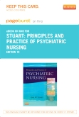 Principles and Practice of Psychiatric Nursing - Elsevier eBook on Intel Education Study (Retail Access Card), 10th Edition