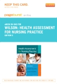 Health Assessment for Nursing Practice - Elsevier eBook on Intel Education Study (Retail Access Card), 5th Edition