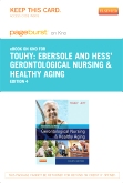 Ebersole & Hess' Gerontological Nursing & Healthy Aging - Elsevier eBook on Intel Education Study (Retail Access Card), 4th Edition