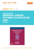 Nursing Outcomes Classification (NOC) - Elsevier eBook on Intel Education Study (Retail Access Card), 5th Edition