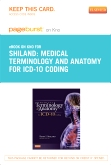 Medical Terminology and Anatomy for ICD-10 Coding - Elsevier eBook on Intel Education Study (Retail Access Card)