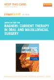 Current Therapy In Oral and Maxillofacial Surgery- Elsevier eBook on Intel Education Study (Retail Access Card)