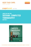 Computed Tomography - Elsevier eBook on Intel Education Study (Retail Access Card), 3rd Edition