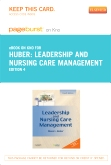 Leadership and Nursing Care Management - Elsevier eBook on Intel Education Study (Retail Access Card), 4th Edition