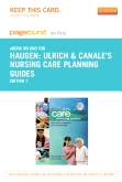 Ulrich & Canale's Nursing Care Planning Guides - Elsevier eBook on Intel Education Study (Retail Access Card), 7th Edition