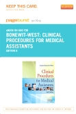 Clinical Procedures for Medical Assistants - Elsevier eBook on Intel Education Study (Retail Access Card), 8th Edition