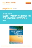 Pathophysiology for the Health Professions - Elsevier eBook on Intel Education Study (Retail Access Card), 4th Edition