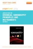 Sonography Principles and Instruments - Elsevier eBook on Intel Education Study (Retail Access Card), 8th Edition