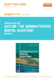 The Administrative Dental Assistant - Elsevier eBook on Intel Education Study (Retail Access Card), 3rd Edition