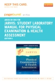 cover image - Student Laboratory Manual for Physical Examination & Health Assessment - Elsevier eBook on Intel Education Study (Retail Access Card),6th Edition