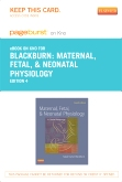 cover image - Maternal, Fetal, & Neonatal Physiology - Elsevier eBook on Intel Education Study (Retail Access Card),4th Edition