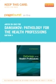 Pathology for the Health Professions - Elsevier eBook on Intel Education Study (Retail Access Card), 4th Edition