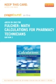 Math Calculations for Pharmacy Technicians - Elsevier eBook on Intel Education Study (Retail Access Card), 2nd Edition