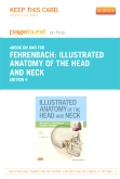 Illustrated Anatomy of the Head and Neck - Elsevier eBook on Intel Education Study (Retail Access Card), 4th Edition