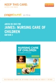 Nursing Care of Children - Elsevier eBook on Intel Education Study (Retail Access Card), 4th Edition