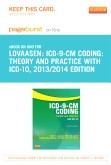 cover image - ICD-9-CM Coding: Theory and Practice with ICD-10, 2013/2014 Edition - Elsevier eBook on Intel Education Study (Retail Access Card)