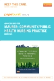 cover image - Community/Public Health Nursing Practice - Elsevier eBook on Intel Education Study (Retail Access Card),5th Edition
