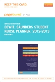 Saunders Student Nurse Planner, 2012-2013 - Elsevier eBook on Intel Education Study (Retail Access Card), 8th Edition
