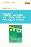 cover image - ICD-10-CM/PCS Coding: Theory and Practice, 2013 Edition - Elsevier eBook on Intel Education Study (Retail Access Card)