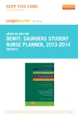 Saunders Student Nurse Planner, 2013-2014 - Elsevier eBook on Intel Education Study (Retail Access Card), 9th Edition