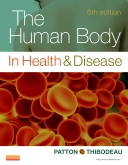 The Human Body in Health & Disease - Elsevier eBook on Intel Education Study, 6th Edition