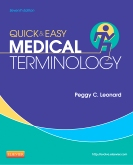 Quick & Easy Medical Terminology - Elsevier eBook on Intel Education Study, 7th Edition