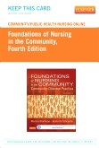 Community/Public Health Nursing Online for Stanhope and Lancaster: Foundations of Nursing in the Community (Access Code), 4th Edition