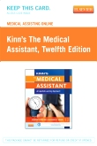 Medical Assisting Online for Kinn's The Medical Assistant (Access Code), 12th Edition