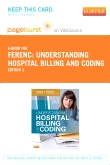 cover image - Understanding Hospital Billing and Coding - Elsevier eBook on VitalSource (Retail Access Card),3rd Edition