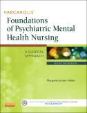 Varcarolis' Foundations of Psychiatric Mental Health Nursing - Elsevier eBook on VitalSource, 7th Edition