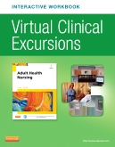 Virtual Clinical Excursions Online and Print Workbook for Adult Health Nursing, 7th Edition
