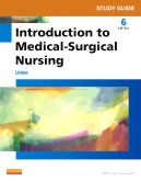 Study Guide for Introduction to Medical-Surgical Nursing, 6th Edition