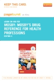 Mosby's Drug Reference for Health Professions - Elsevier eBook on Intel Education Study (Retail Access Card), 4th Edition