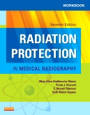 Workbook for Radiation Protection in Medical Radiography, 7th Edition
