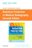 Mosby's Radiography Online Radiation Protection in Medical Radiography (Access Code), 7th Edition